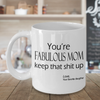 Funny mug for Mom - Mothers Day gift - Gift for Mom