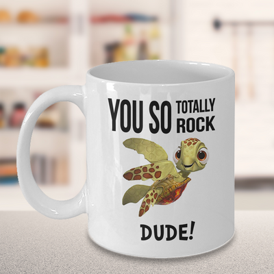 Sea Turtle Gift. You so totally rock dude! Funny turtle birthday gift