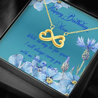 Happy Birthday Mom from your daughter. Birthday Gift to Mom from Daughter