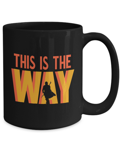 This is the way. Retro design gift. Mando design.