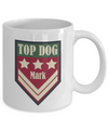 Personalized Gift for Dad. Top Dog Mug. Named Cup for Dad.