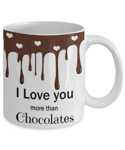 I love you more than chocolates - Funny Valentine's Love gift for her