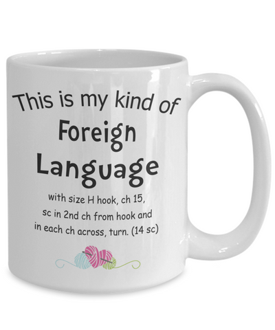 Crochet Lover Gift. Crocheting foreign language funny mug.