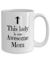 Mother's Day Mug. Awesome Mom Coffee Cup. Birthday gift for Mom.