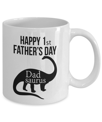 Happy 1st Father's Day Brontosaurus Dadsaurus Gift.
