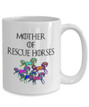 Mother of Rescue Horses - Gift for Mom - Mothers Day gift