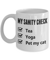 Funny Yoga Sanity Check Gift - Tea, Yoga, Pet my cat. My Morning Yoga Routine Mug.