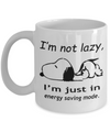 Snoopy Mug. I'm not lazy, I'm just in energy saving mode