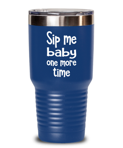 Insulated vacuum tumbler gift for any occasion. Funny tumbler gift