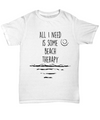 Beach Therapy T-shirt. Birthday Gift. Summer Gift Idea.