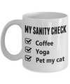 Funny Yoga Gift Sanity Mug - Coffee, Yoga, Pet my cat. My Morning Yoga Routine Mug.