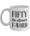 50th Birthday Gift. Fifty the ultimate F-word