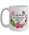 To My Daughter Gift from Mom or Dad. Daughter Mug. To My Daughter.