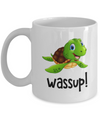 Sea Turtle Wassup Mug. Sea Turtle Gift.