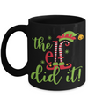 Christmas Elf Mug. Christmas Gift. The elf did it!