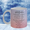 To my daughter, Love Mom. Loving quote for daughter from mother mug.