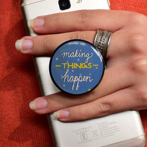 Making Things Happen | Pop Holder