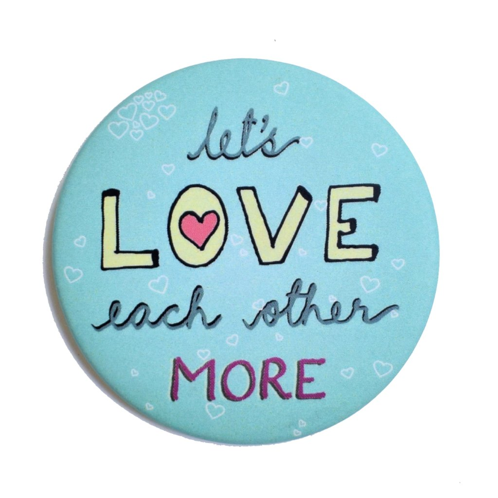 Let's LOVE more | Badge+Magnet