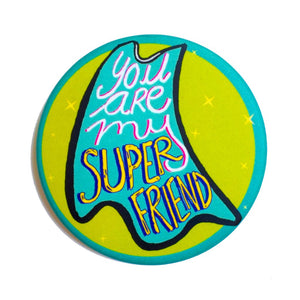 Super Friend | Badge+Magnet
