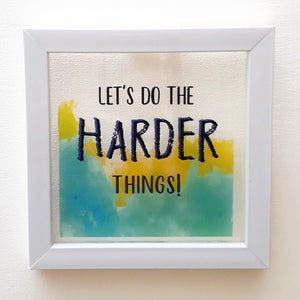 Harder Things! | Floating Frame