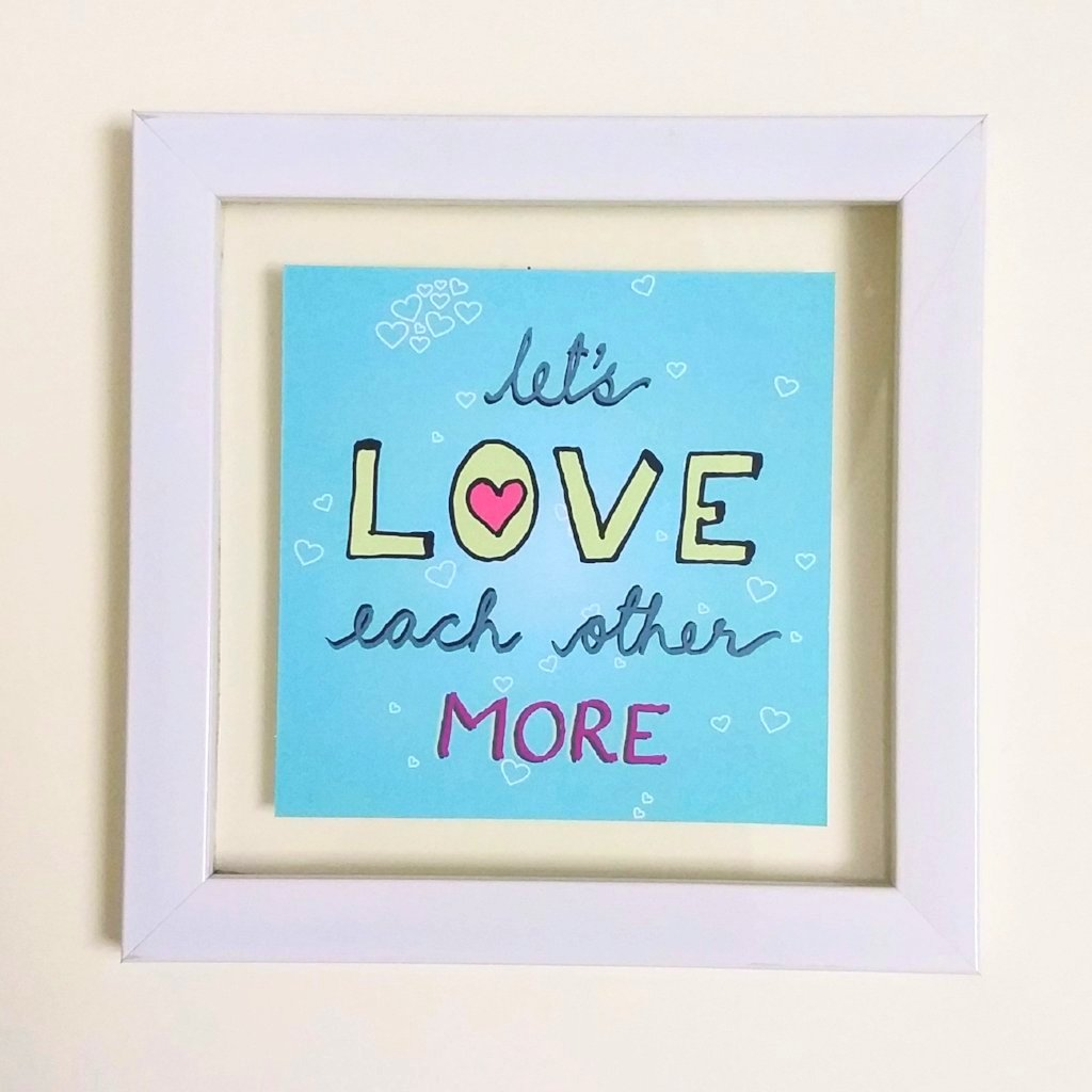 Let's Love More! Frame