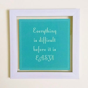 Everything is Easy- Green! | Frame