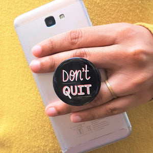 DON'T QUIT! | Pop Holder