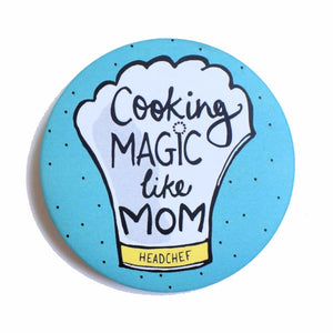 Cooking MAGIC like MOM! | Badge+Magnet