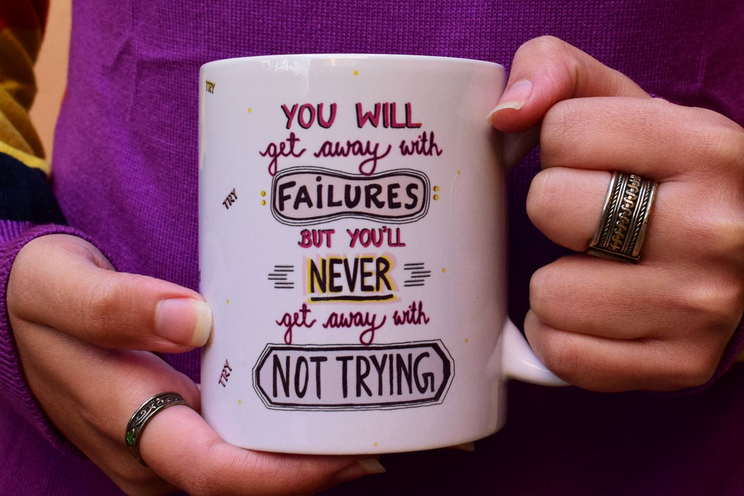 Its OKAY to Fail | Mug