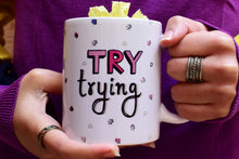 Try Trying! | Mug