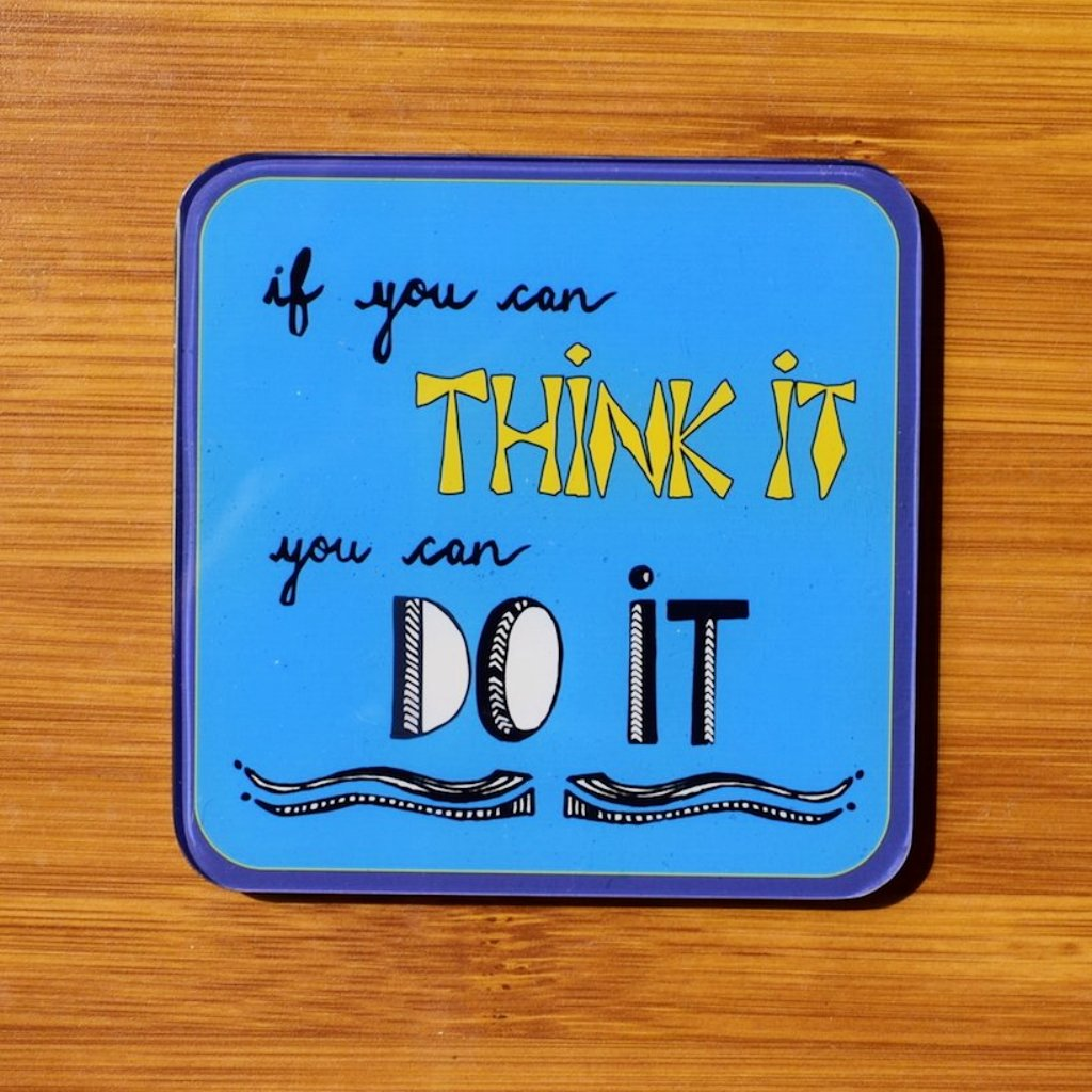 You can DO IT! - Quote | Coaster