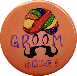 Groom Gang! (Orange) Badge