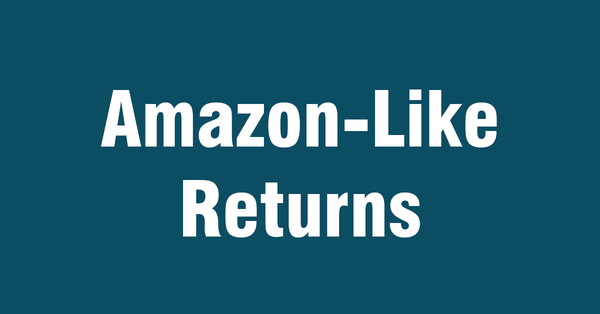 Amazon-Like Returns