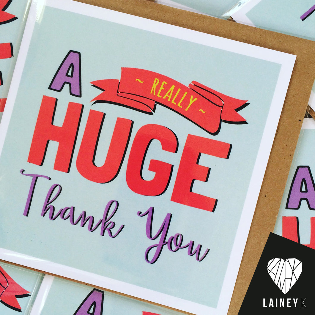 A Huge Thank You Car by Lainey K