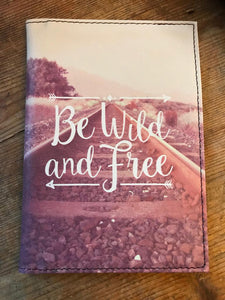 Be Wild and Free Passport Holder