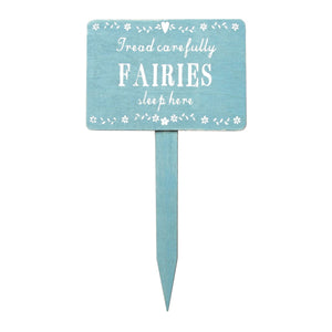 Fairies Sleep Here Garden Sign