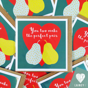 You Two Make The Perfect Pair Card by Lainey K