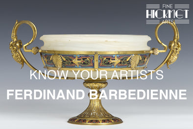KNOW YOUR ARTISTS: FERDINAND BARBEDIENNE