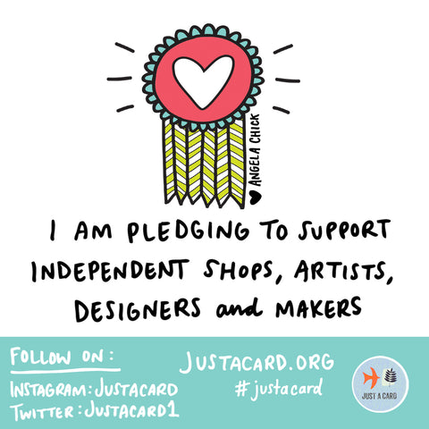 Just A Card Pledge to Support Independents by Angela Chick