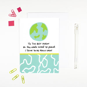 Best Person on the Planet Card by Angela Chick
