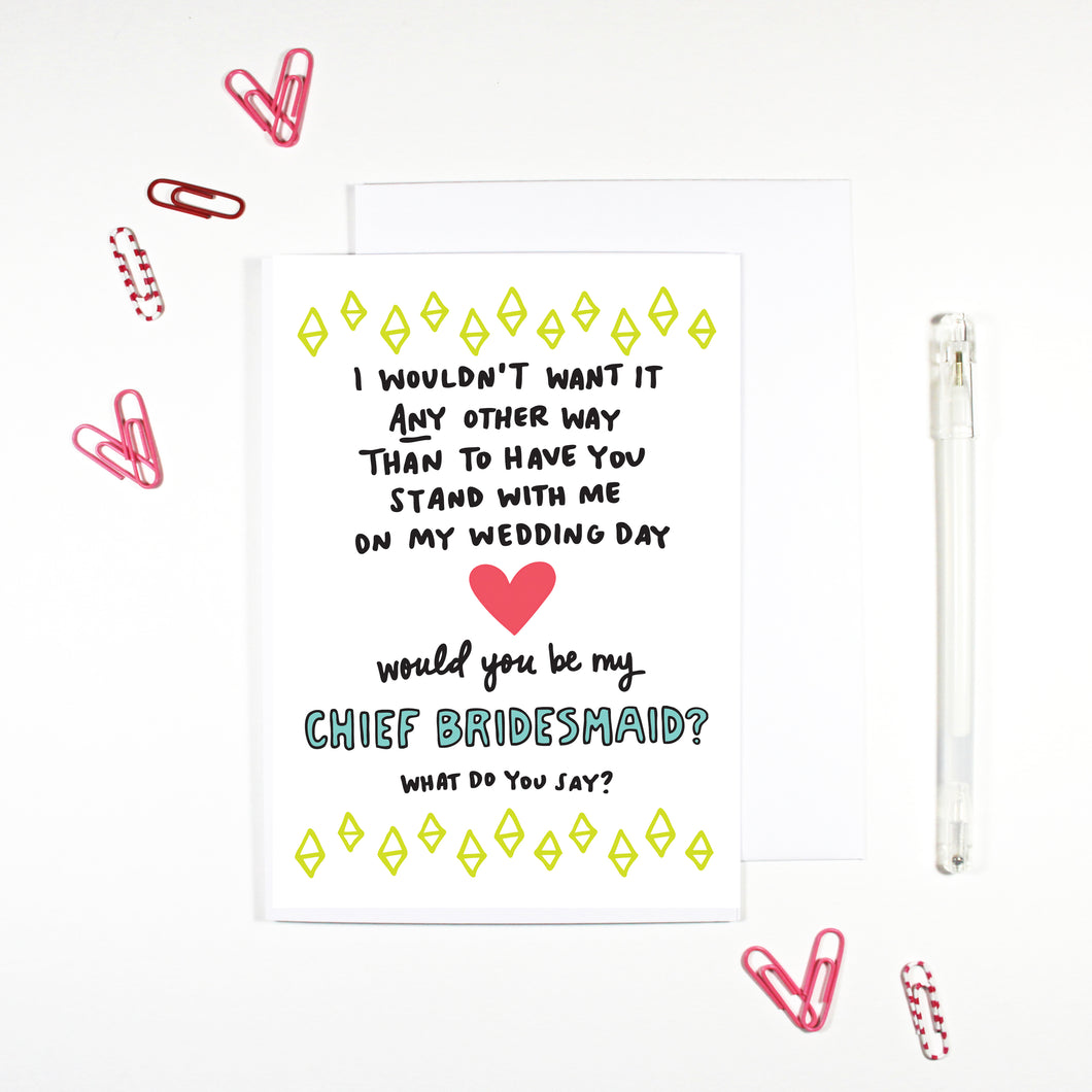 Chief Bridesmaid Card by Angela Chick