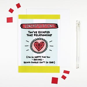 You've Escaped That Relationship Card by Angela Chick
