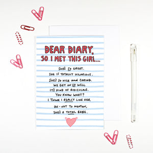 Dear Diary I Met This Girl Card for new girlfriend by Angela Chick