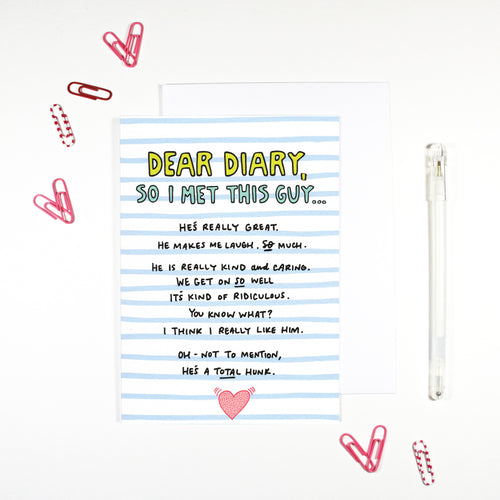 Dear Diary I Met This Guy card for new boyfriend by Angela Chick