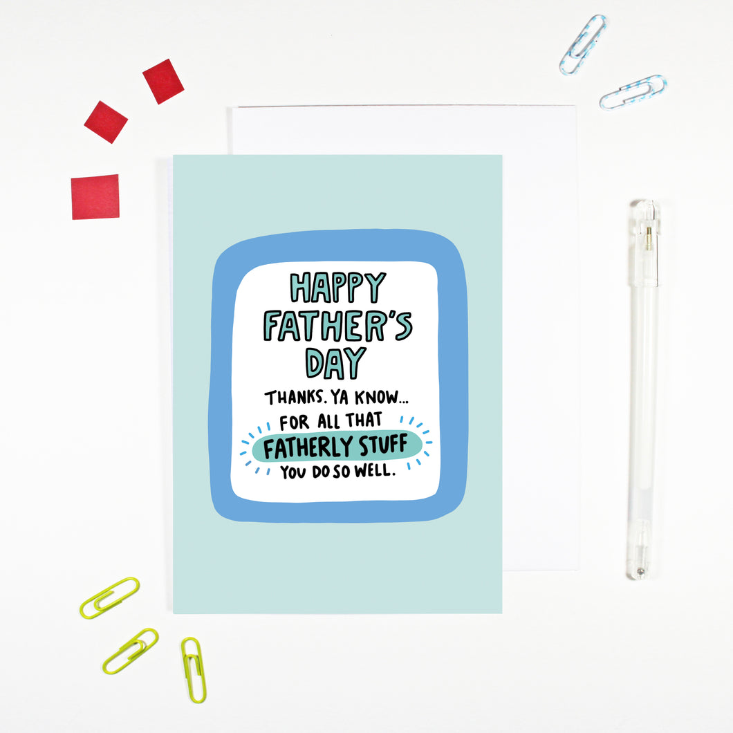 Fatherly Stuff Funny Father's Day Card by Angela Chick