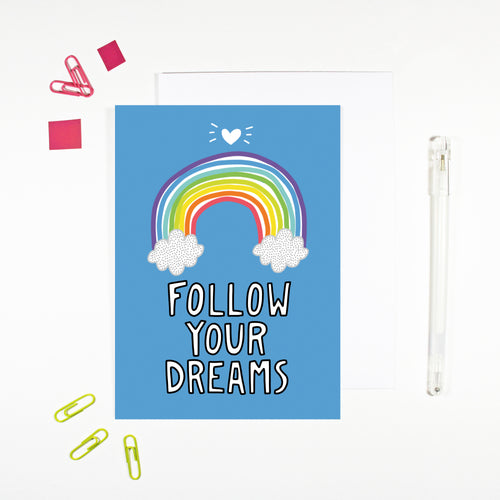 Follow Your Dreams Rainbow Card