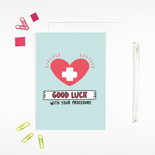 Good Luck With Your Procedure Operation Card by Angela Chick