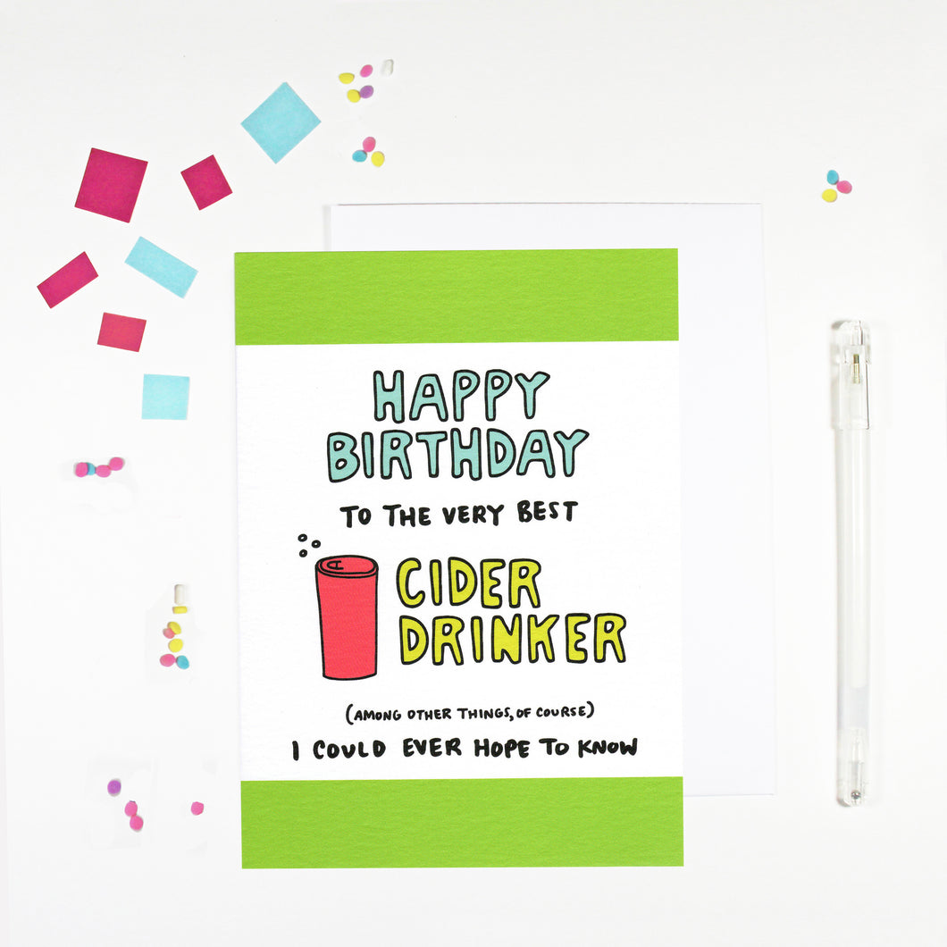 Happy Birthday Cider Drinker Birthday Card by Angela Chick