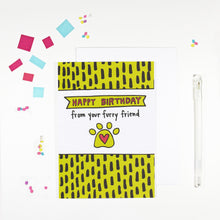 Happy Birthday From Your Pet Birthday Card by Angela Chick