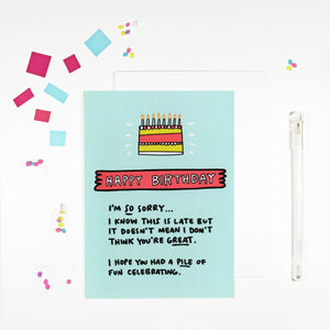 Happy Belated Birthday Sorry This Is Late Birthday Card by Angela Chick